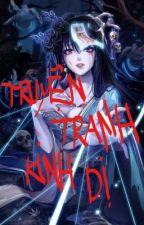 Truyện Tranh Kinh Dị (Full) by user06055670