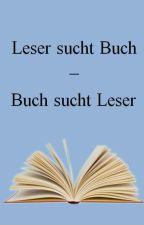 Leser sucht Buch - Buch sucht Leser by Hestehna