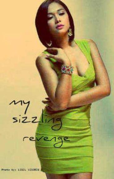 'My Sizzling Revenge'