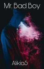 Mr. Bad Boy  by Alikia5