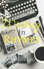 Writing in Rhymes by onceinamagic