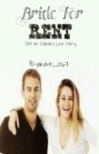 Bride For Rent (Divergent) by Kat_067