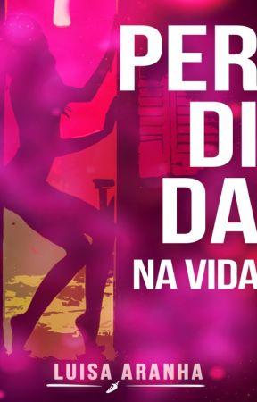 Perdida na vida by LuisaAranha