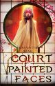 Court of Painted Faces by Amanda-Mae