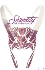 Serenity | Loki Fanfiction by XxBlueBreezyxX