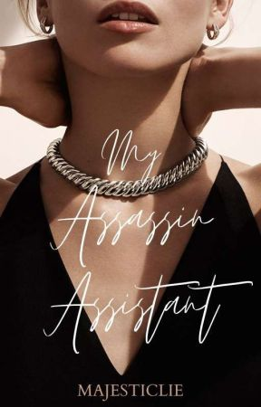 My Assassin Assistant (INCOMPLETE) by AngelicaVkook