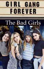 The Bad Girls by NightShadowLina