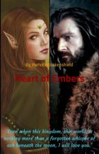 Heart of Embers (Thorin Oakenshield Love Story) by thehobbitoakenshield