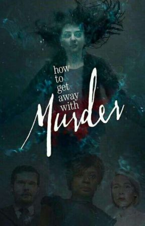 How To Get Away With Murder Frases Sinopse Wattpad
