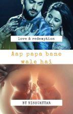 app papa banae wali hai❤ by nishuayyar
