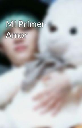 Mi Primer Amor by MinMichelleD