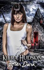 Kiera Hudson: After Dark by TimORourke