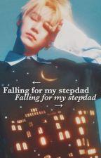 Falling for my Stepdad || J.H/M.Y by Juggyboi