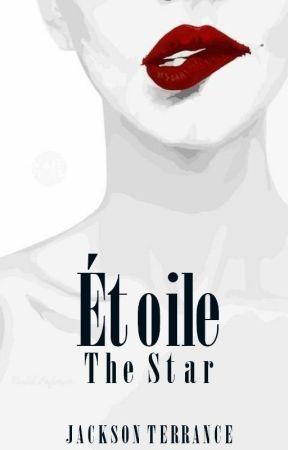 Étoile: The Star by JacksonTerrance