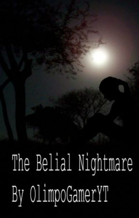 The Belial Nightmare by OlimpoGamerYT