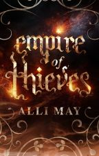 Empire of Thieves by eosophobias