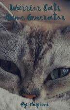 Warrior Cats Name Generator by xXLil_NayXx