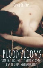 Blood Blooms [LGBT] by Chocolatte16