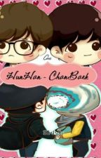 [HunHan/ChanBaek][K][Long Fic] ONLY YOU by TrinhtrocjHNNX