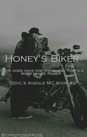 Honey's Biker (Devil's Angels MC #2) by photosofrose