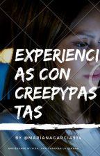 Experiencias con Creepypastas by MarianaGarcia934