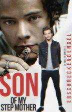 Son Of My Step Mother || Larry Stylinson  by ErschreckendEngel