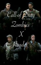 Call of Duty Zombies X Reader 2 (One-Shots) by MissAnchor