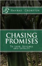 Chasing Promises by HannahCrompton