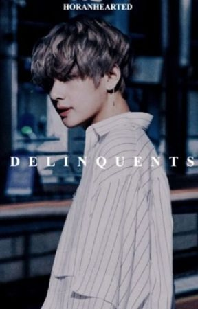 DELINQUENTS | k.t.h. by horan-hearted