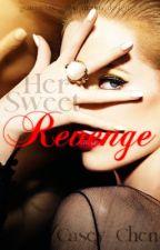 Her Sweet Revenge by CeeBella