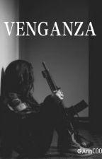 VENGANZA by AnnC00