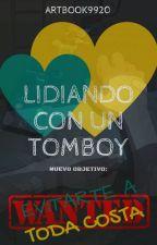 Lidiando Con Un Tomboy by ArtBook9920