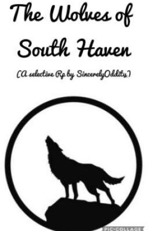 The Wolves of South Haven | A Selective Group RP by SincerelyOddity