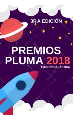 3°Edición De Premios Pluma: La Experiencia Galáctica   Inscripciones Abiertas  by PremiosPluma