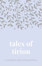 tales of tirion by arathorns