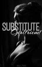 Substitute Girlfriend by Dez_gurl7505