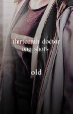 thirteenth doctor one shots (old) by whitttakerr