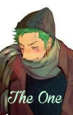 The One : Roronoa Zoro X Reader by lyndsyh