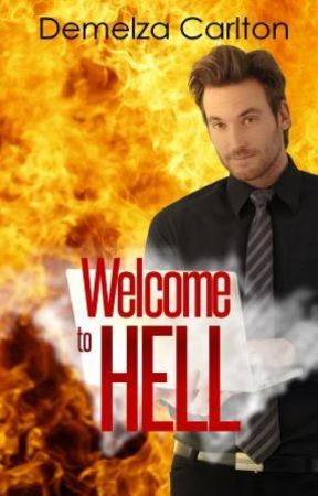Welcome to Hell by DemelzaCarlton