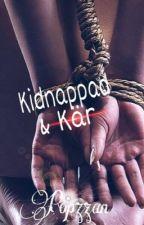 Kidnappad & kär by Popzzan