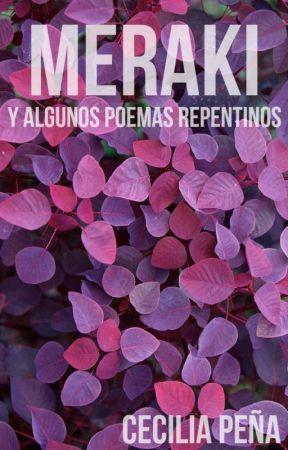 Meraki y algunos poemas repentinos - Un día - Wattpad