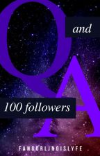 more than 90 followers!!!(Q&A) by Fangurlingislyfe