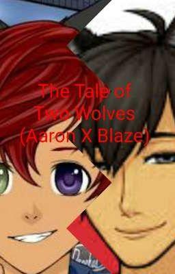 Aaron X Blaze Lemon (First Fanfiction) - YoImCringy - Wattpad