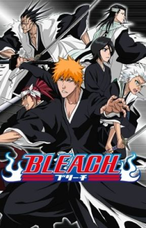 RWBY Watches Bleach - The Day I Become a Shinigami - Wattpad