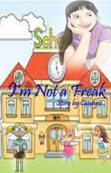 I'm not a freak!