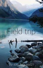Field trip  by lord_farquaad21