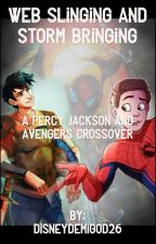 Web Slinging and Storm Bringing (a Percy Jackson and Avengers crossover) by DisneyDemigod26