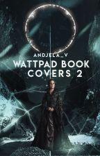 Wattpad book covers 2 by Andjela_v