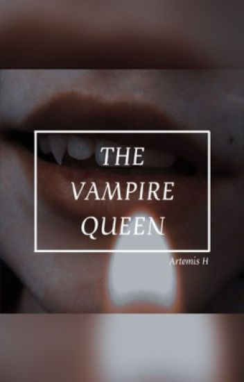 The Vampire Queen (GxG) (Completed)