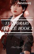 TEMPORARY FIANCÉ | KIM TAEHYUNG 2 by MarMarGi